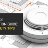Home Fire Prevention Guide: Fire Safety Tips