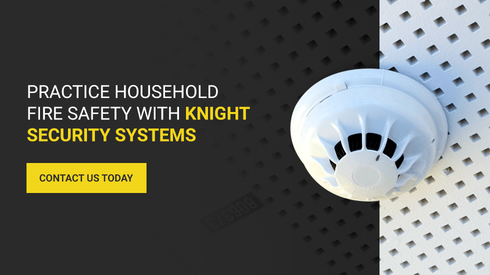 fire safety with Knight Security Systems