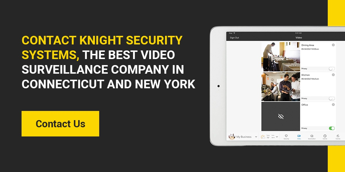 Contact Knight Security Systems, the Best Video Surveillance Company in Connecticut and New York